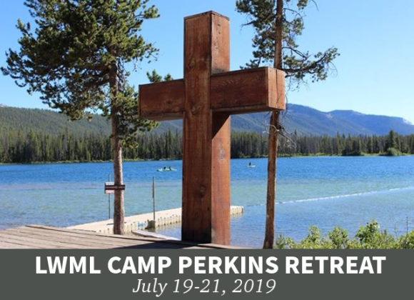 LWML Camp Perkins Retreat